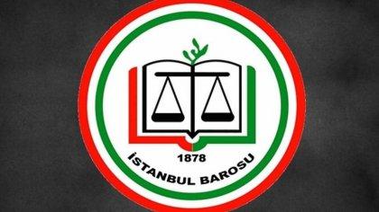 İstanbul Barosu'ndan 'Avukatlar Günü' mesajı: Adil olmayanlara rahatsızlık veren, zulmedenlerin keyfini kaçıran meslektaşlarımıza teşekkür ederiz