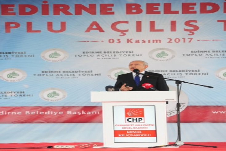 Kılıçdaroğlu, Edirne Belediyesi'nin toplu çılış törenine katıldı