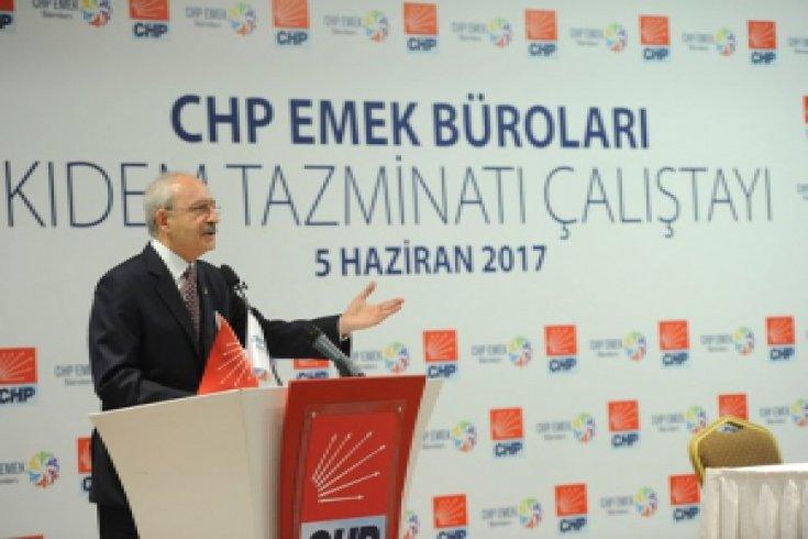 Kılıçdaroğlu, Kıdem Tazminatı Çalıştayı'na katıldı