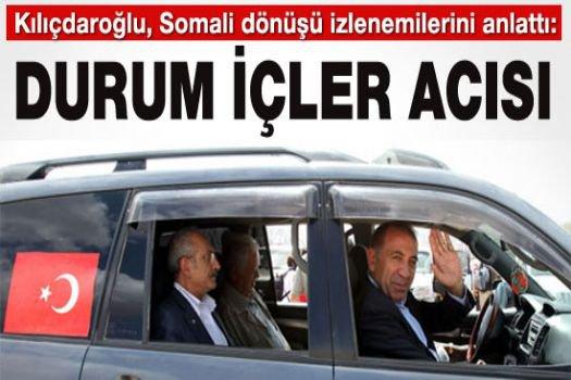 Kılıçdaroğlu,: Durum yürekler acısı