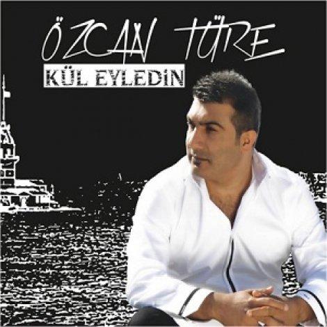 Özcan Türe'nin 'Kül Eyledin' albümü çıktı