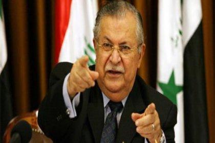 Celal Talabani'den çok ciddi uyarı