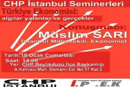 ''Türkiye Ekonomisi; Algılar, yalanlar ve gerçekler''
