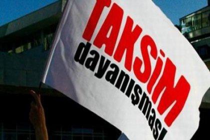 Taksim Dayanışması üyeleri hakim karşısına çıktı