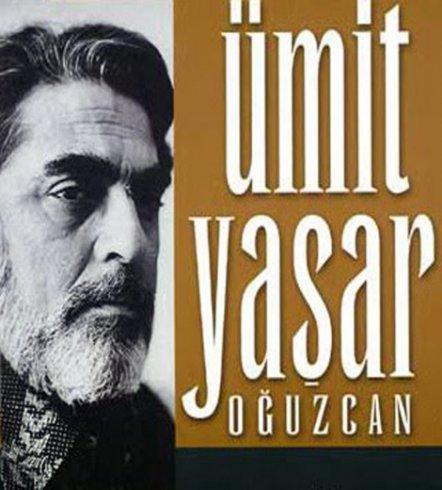 ümit Yaşar Oğuzcan ölüm Ve şiir Istanbulgercegicom