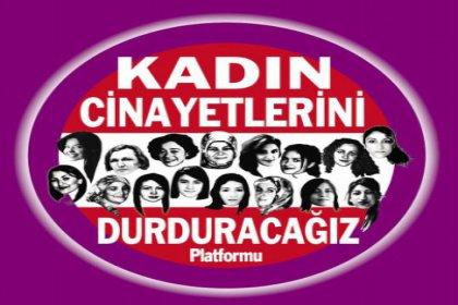 Kadın Cinayetlerini Durduracağız Platformu 5 Şubat'ta Meclis'te