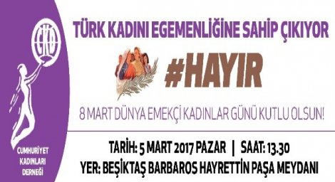 Kadınlar #HAYIR'larını haykıracak!