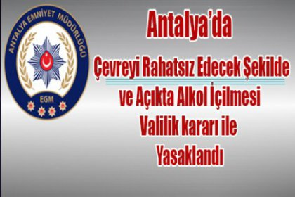 Antalya'da 'açık alanda alkol içmek' valilik tarafından yasaklandı