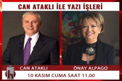 Atatürk'ü sağlığında gören Özkan Ataklı ve Önay Alpago, Can Ataklı'nın konuğu oluyor