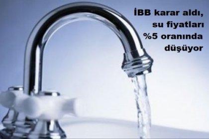 İBB karar aldı, su fiyatları düşüyor