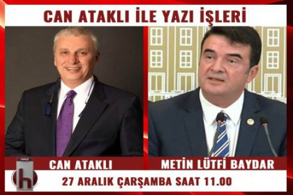 Metin Lütfi Baydar, Can Ataklı'nın konuğu oluyor