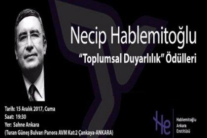 Necip Hablemitoğlu, 2017 'Toplumsal Duyarlılık' Ödülleri veriliyor