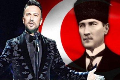 Tarkan, Atatürk için söyledi