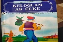 'Keloğlan Ak Ülke' isimli çocuk kitabında skandal ifadeler