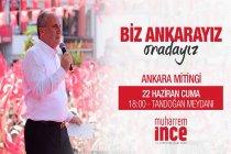 Muharrem İnce Ankara'da halka seslenecek