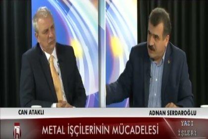Adanan Serdaroğlu: Karakola hiç gitmediğiyle övünen bir sendikacı olur mu?