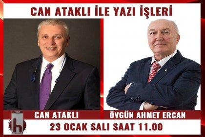 Ahmet Ercan, Can Ataklı'nın konuğu oluyor