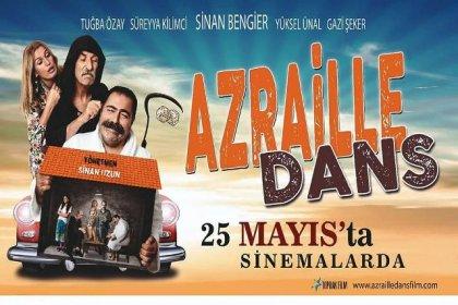 'Azraille Dans' 25 Mayıs'ta vizyonda