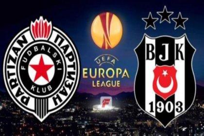 Beşiktaş- Partizan 21.30'da karşı karşıya geliyor