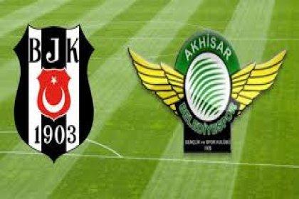 Beşiktaş, Akhisarspor'la bu akşam 21.45'te karşı karşıya gelecek