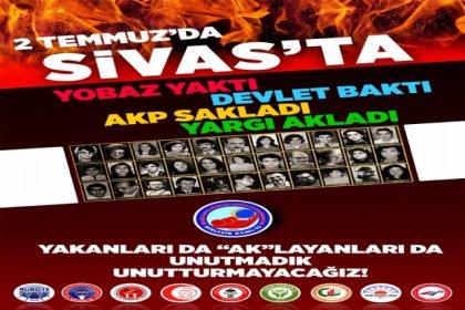 Birleşik Kamu İş: Sivas Katliamı'nı unutmadık 25. yılında sorumluları lanetliyoruz