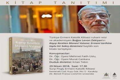 Boğos Levon Zekiyan'ın 'Kayıp Kentten Manevi Vatana' isimli kitabı tartışılıyor
