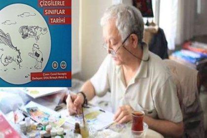 Canol Kocagöz, 39 yıl sonra kitaplaşan 'Çizgilerle Sınıflar Tarihi'ni anlattı