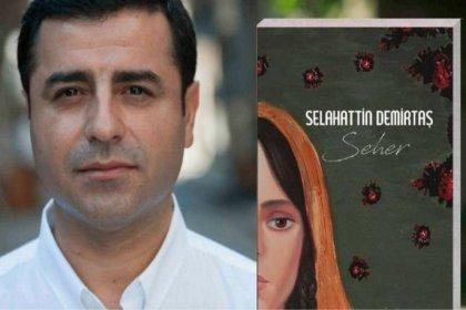 Demirtaş'ın Seher'i farklı dillerde okurlarla buluşuyor