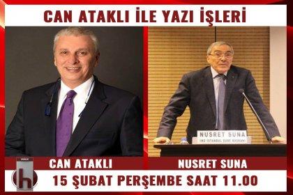 İMO İstanbul Şube Başkanı Nusret Suna, Can Ataklı'nın konuğu oluyor