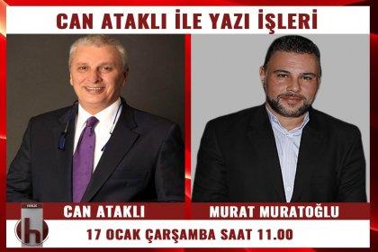 Murat Muratoğlu, Can Ataklı'nın konuğu oluyor