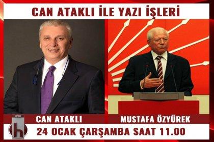 Mustafa Özyürek, Can Ataklı'nın konuğu oluyor
