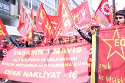 Nakliyat-İş'ten DİSK'in 1 Mayıs kararına tepki: 'Kaybettiğinde değil vazgeçtiğinde yenilirsin'