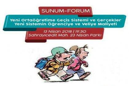 Sahrayıcedit Sakinleri, Veli-Der ve Eğitim-Sen'den 'Yeni Ortaöğretime Geçiş Sistemi ve Gerçekler' forumu