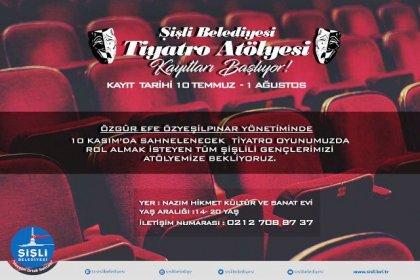 Şişli Belediyesi Tiyatro Atölyesi kayıtları başlıyor