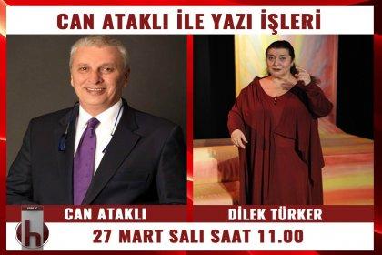 Tiyatro sanatçısı Dilek Türker, Can Ataklı'nın konuğu oluyor