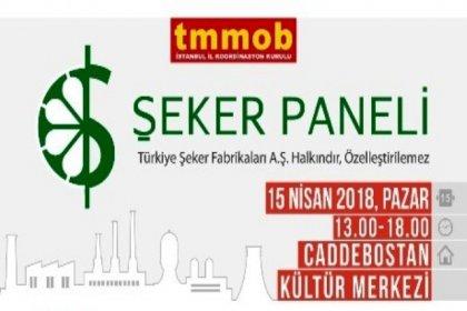 TMMOB, şeker fabrikalarının satışına karşı çalıştay düzenliyor