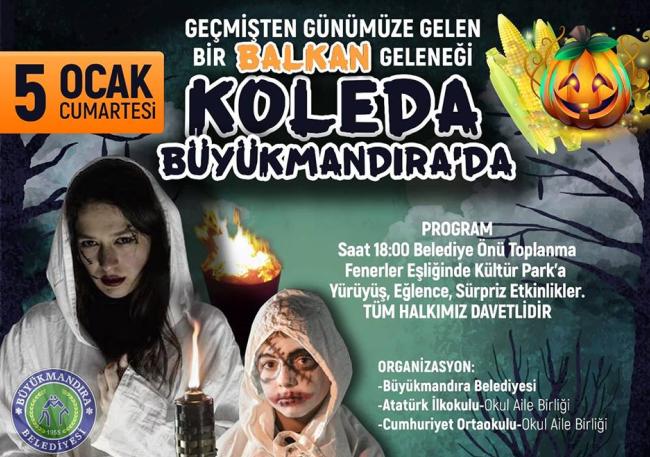 Büyükmandıra'da bir Balkan geleneği olan 'Koleda gecesi' düzenleniyor
