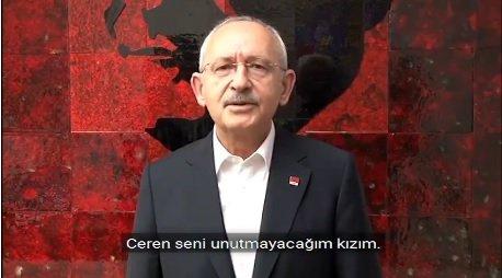 CHP Lideri Kılıçdaroğlu'ndan Ceren Özdemir paylaşımı; 'Ceren seni unutmayacağım kızım'