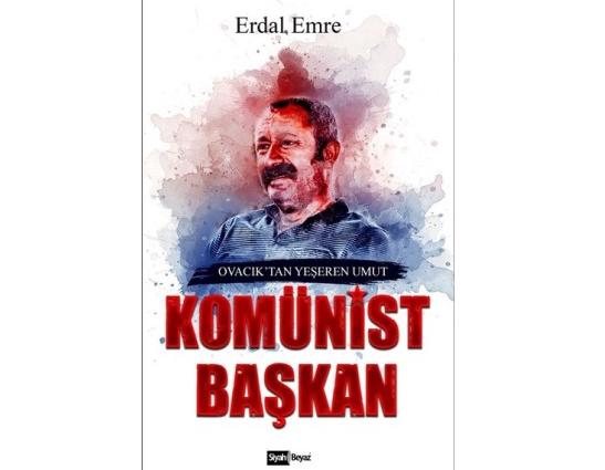 ''Komünist Başkan: Ovacık'tan Yeşeren Umut'' kitabı imzalı olarak satışa sunuldu