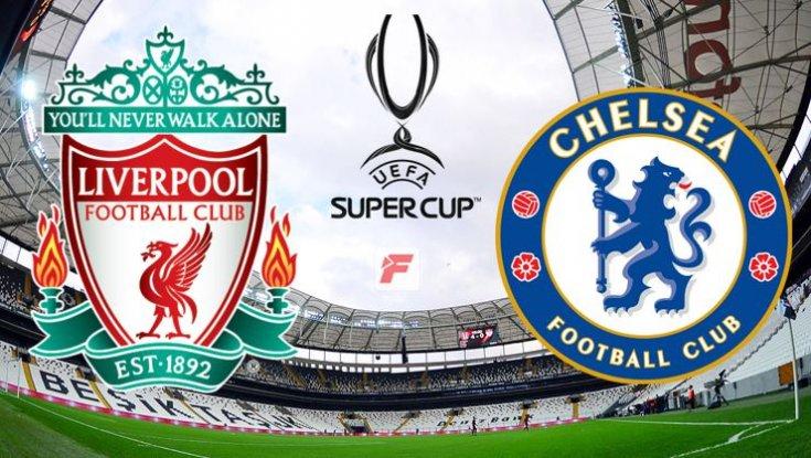 Liverpool ve Chelsea Vodafone Park'ta Süper Kupa için mücadele edecek