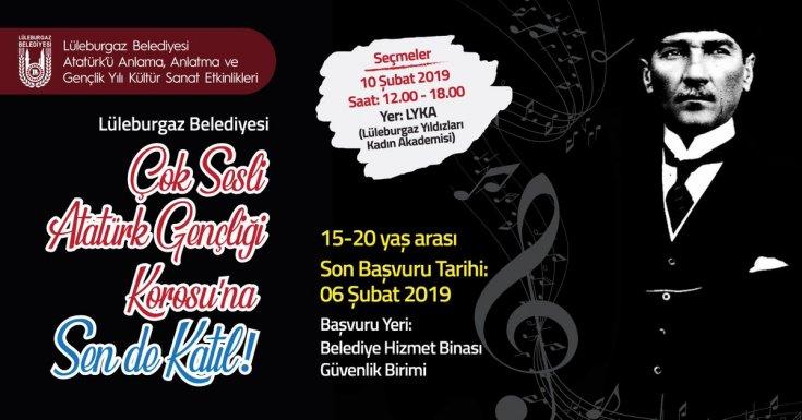Lüleburgaz Belediyesi'nden 'Çok Sesli Atatürk Gençliği Korosu'