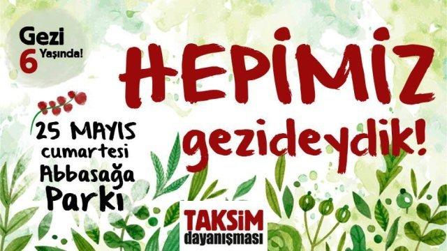 Taksim Dayanışması'ndan Gezi'nin 6. yılında Abbasağa Parkı'na çağrı