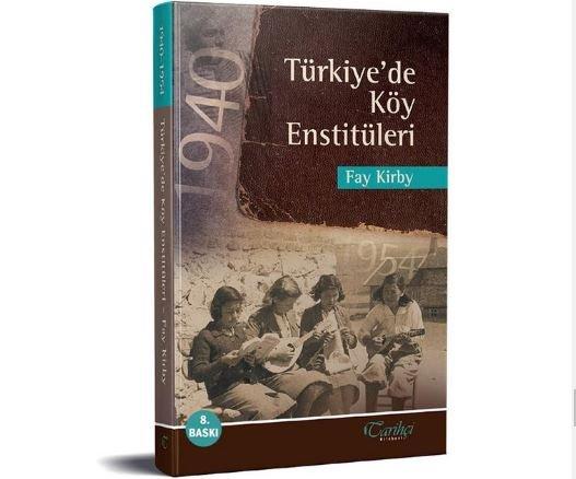 'Türkiye'de Köy Enstitüleri' kitabı 8. baskısını yaptı