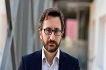 Fahrettin Altun: Erdoğan'ın ifadeleri bağlamından çıkarılmıştır