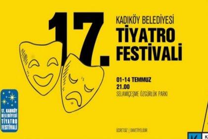 17. Kadıköy Belediyesi Tiyatro Festivali başlıyor
