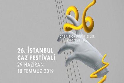 26. İstanbul Caz Festivali başlıyor