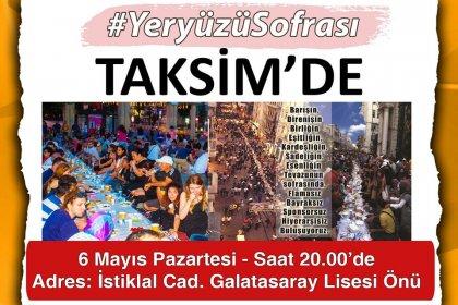 7 yıldır her ramazanda kurulan Yeryüzü Sofrasının ilki yine, ilk gün Taksim'de kuruluyor