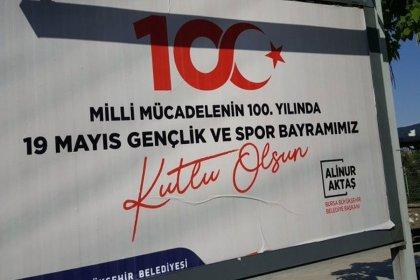 AKP'li Bursa Büyükşehir Belediyesi'nden 19 Mayıs için Atatürk'süz afiş!