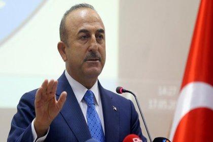 Bakan Çavuşoğlu: Herkes haddini bilsin