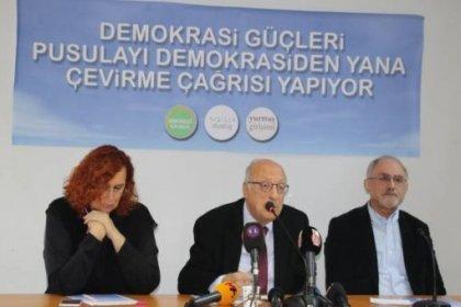 Demokrasi güçlerinden pusulayı demokrasiden yana çevirme çağrısı